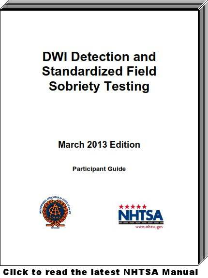 Link to the March 2013 NHTSA DWI Detection Standard Field Sobriety Testing Manual